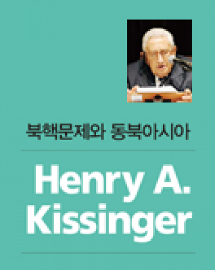 "Henry A. Kissinger, ""Nuclear North Korea and Northeast Asia"""