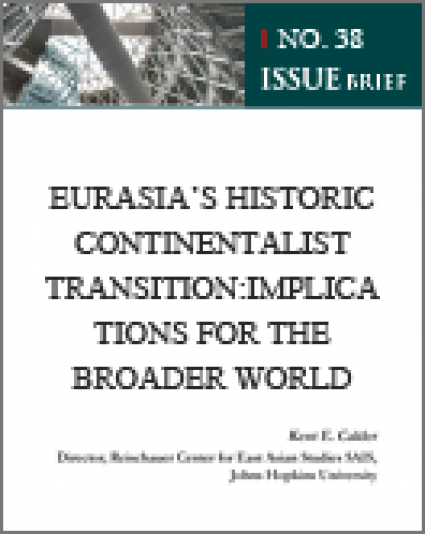 Eurasia's Historic Continentalist Transition: Implications for the Broader World
