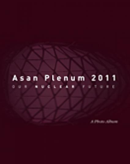 A photo album for the Asan Plenum: ″Our Nuclear Future″