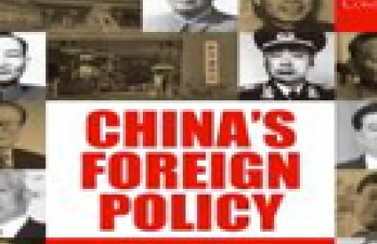 CHINA'S FOREIGN POLICY: Who Makes It, and How Is It Made?