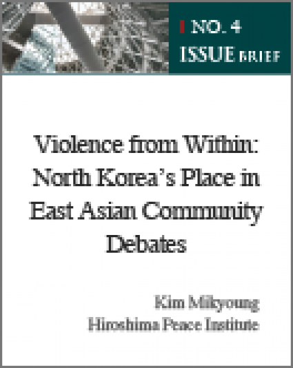 Violence from Within: North Korea's Place in East Asian Community Debates