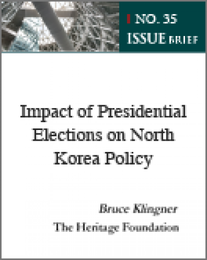 "Impact of Presidential Elections on North Korea Policy<a href=""#1"" name=""a1""><sup>1</sup></a>"