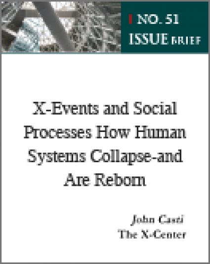 X-Events and Social Processes How Human Systems Collapse-and Are Reborn