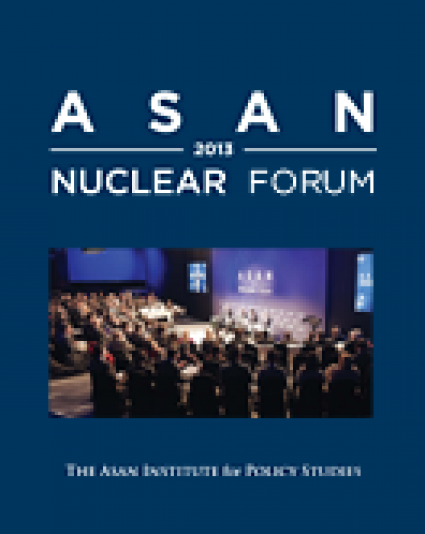 Asan Nuclear Forum 2013 Proceedings