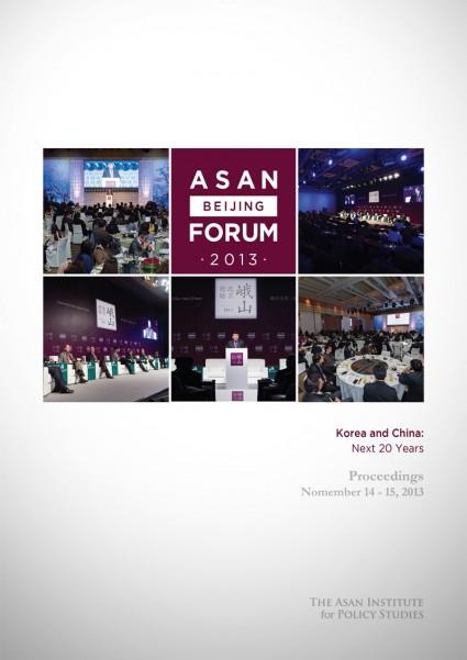 Asan Beijing Forum 2013 Proceedings