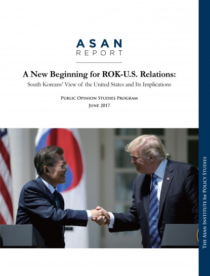 A New Beginning for ROK-U.S. Relations: South Koreans' View of the United States and Its Implications