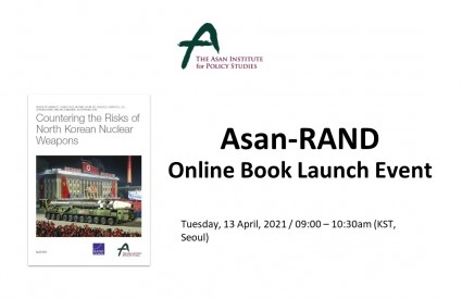 [Asan-RAND Joint report Webinar] Countering the Risks of North Korean Nuclear Weapons